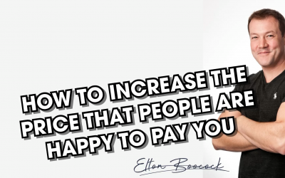 How to increase what others are happy to pay you